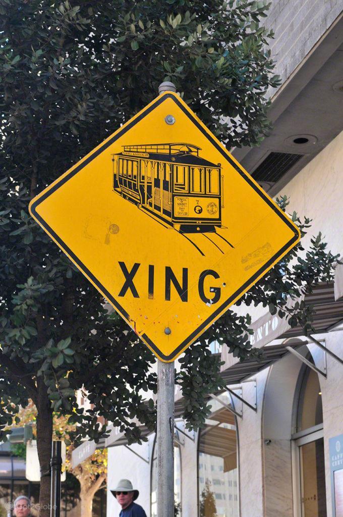 Sinal de Crossing, Cable Cars de São Francisco, Vida Altos e baixos